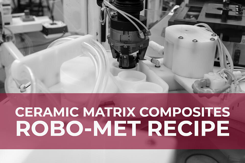 Follow this Robo-Met recipe to analyze ceramic matrix composite materials with Robo-Met.
